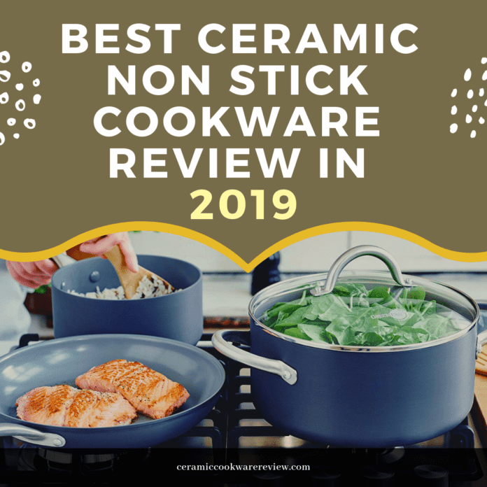 Best Ceramic Non Stick Cookware Review in 2019